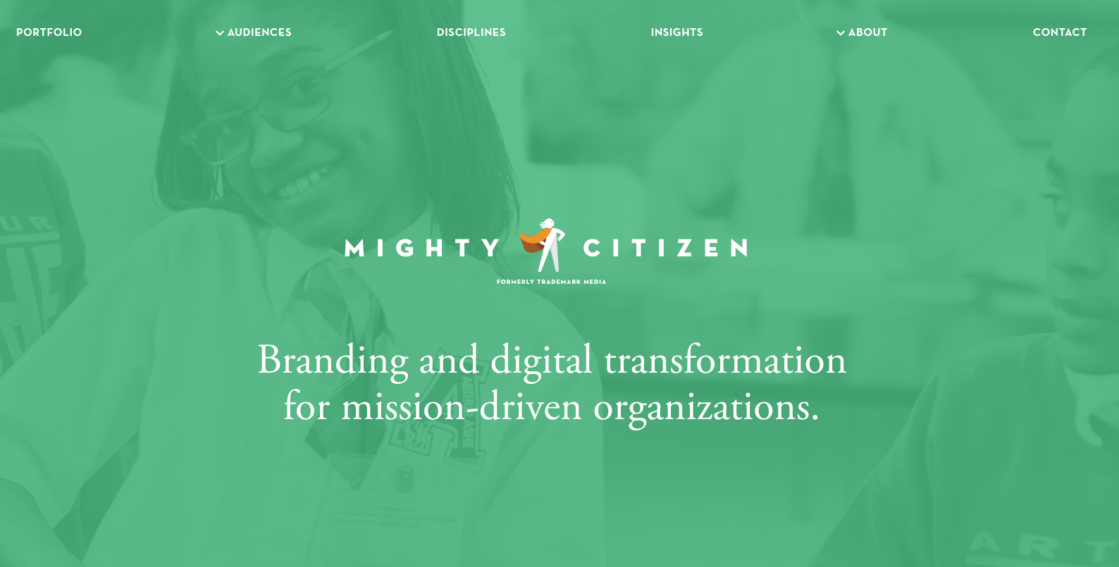 """Mighty Citizen homepage with a hero message that says """"Branding and digital transformation for mission-driven organizations"""""""